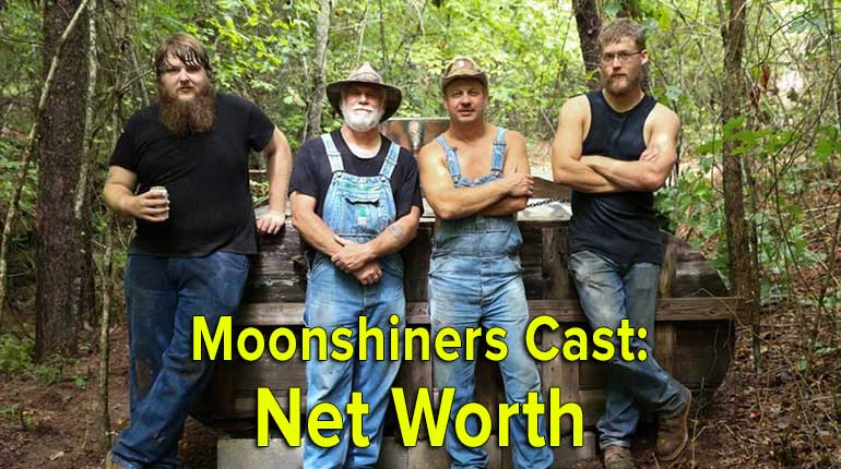 Moonshiners Cast Net Worth